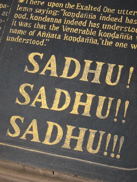 Sadhu! Sadhu!! Sadhu!!!