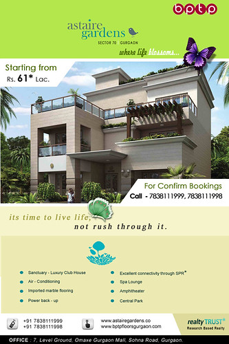 BPTP Astaire Gardens, Sector 70A, Gurgaon. by guptapromoters