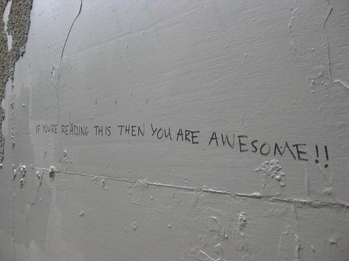 If you're reading this then you are awesome!!