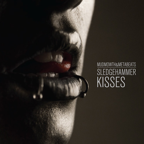 Sledgehammer Kisses LP Cover