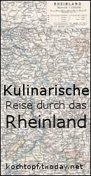 Blog-Event LXVI  - Eine kulinarische Reise durch das Rheinland (Einsendeschluss 15.04.2011)