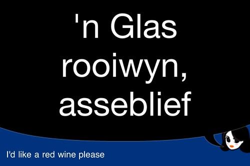 Screenshot: 'N glas rooiwyn, asseblief