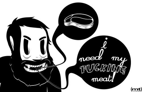 Meaty Needs