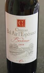 Chateau Bel Air L'Espérance 2008 Grand Vin de Bordeaux Wine