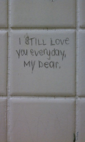 SUNY Purchase, bathroom stall, writing,I Still Love You Everyday