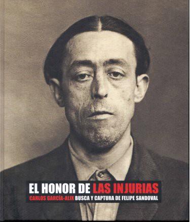 11c30 El honor de las injurias Carlos García Alix