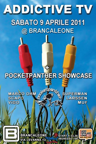 ADDICTIVE TV and POCKET PANTHER SHOWCASE @BRANCALEONE