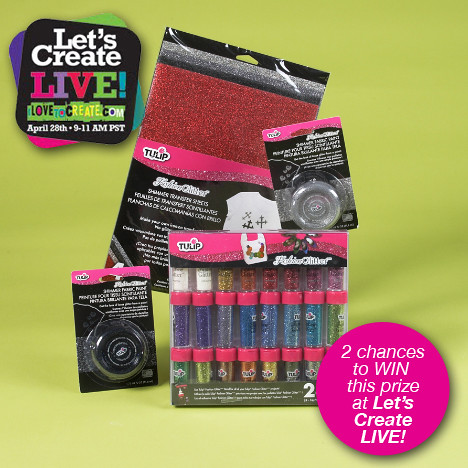 Tulip® Fashion Glitter® Prize for Let's Create LIVE!