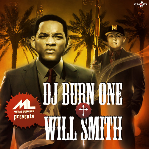 DJ Burn One x Will Smith cover art.