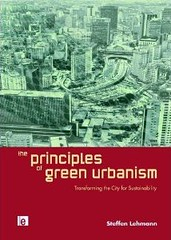 book cover, The Principles of Green Urbanism, by Steffen Lehmann