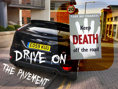 Keep Death Off the Road Drive on the Pavement