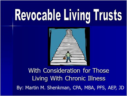 2011-04-06 Shenkman Webinar - Revocable Living Trusts