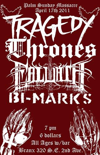 4/17/11 Tragedy/Thrones/Ealdath/BiMarks