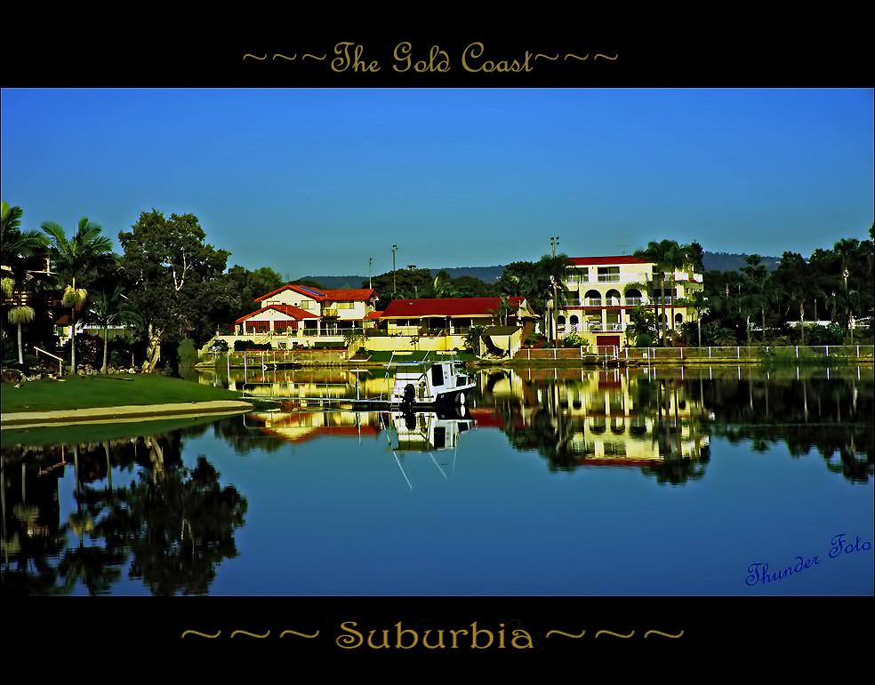 Suburbia, Gold Coast Style (Explore  16th 370 )