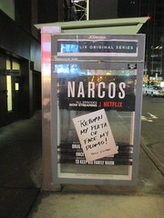 The Latest Narcos AD Escalation 5996 (Brechtbug) Tags: the latest narcos ad escalation bus shelter pile o money stolen removed tv show stop with piles slightly singed real fake or is it 2016 nyc image taken 10012016 midtown manhattan new york city 49th street 7th ave st avenue moola bogus netflix update they stole now there note