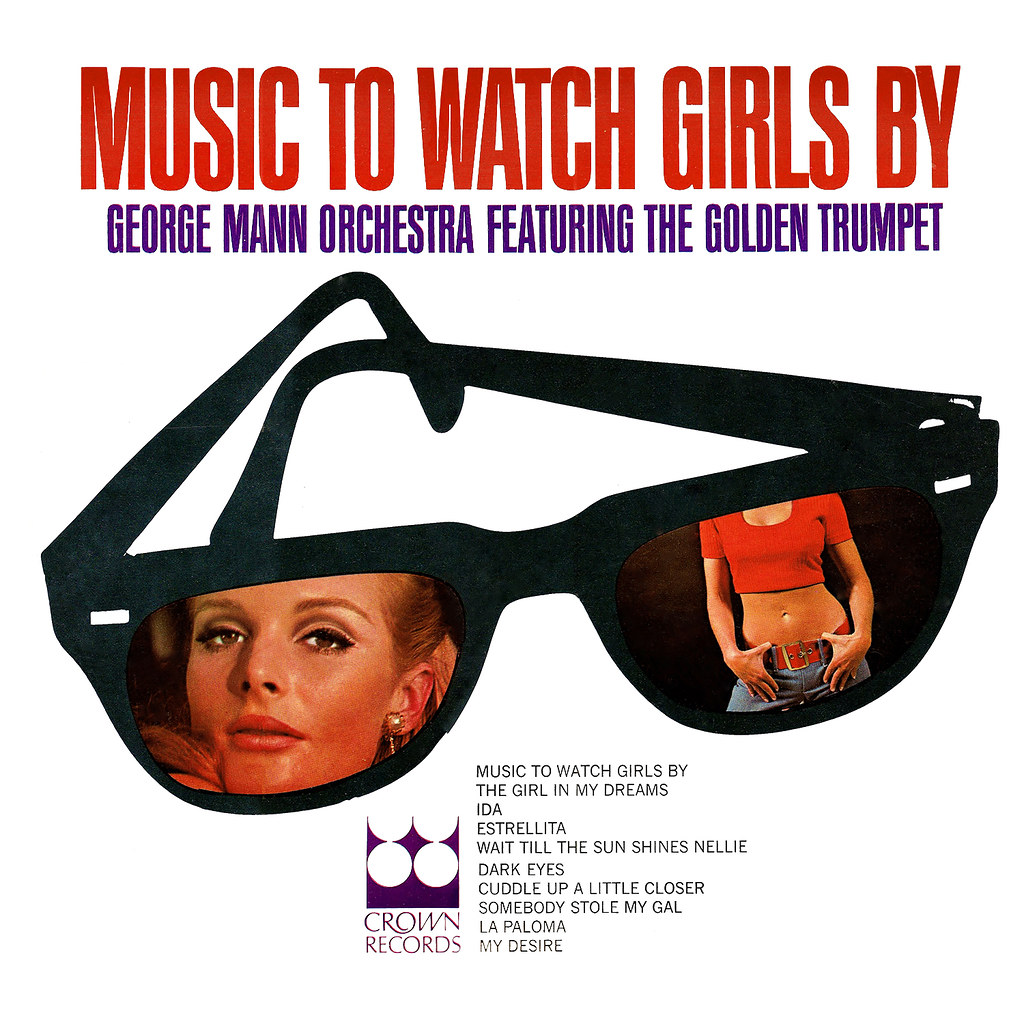 George Mann - Music To Watch Girls By