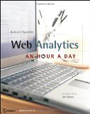 Web Analytics: An Hour a Day - by Avinash Kaushik
