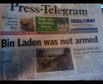 5/4/11  WHAT TO THINK ABOUT THE FACT THAT BIN LADEN WAS NOT ARMED