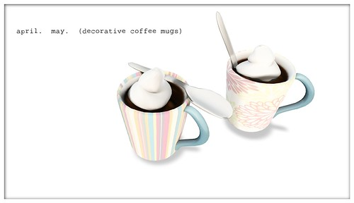 april. may. (decorative coffee mugs)