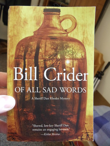 OF ALL SAD WORDS by Bill Crider