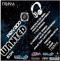 Privado Wanted - Discoteca Drama