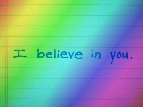 I believe in you by ckubber, on Flickr
