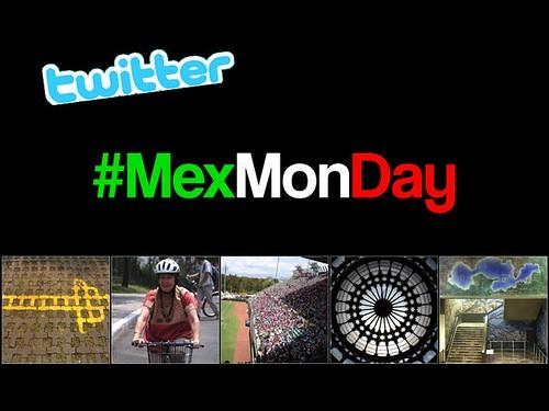#MexMonday