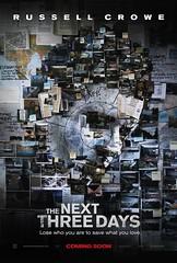 2011最佳驚悚電影海報 - The Next Three Days 關鍵救援72小時!