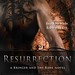 August 2011 by Entangled Publishing, LLC        Resurrection (Bringer and the Bane #1) by Boone Brux