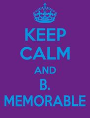 Keep Calm (BMemorable) Tags: trendy bandwagon keepcalm bmemorable