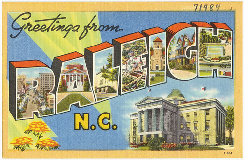 Greetings from Raleigh, N.C.