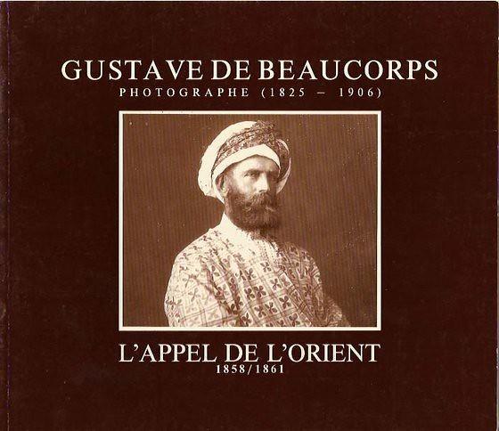 Portada del libro: Gustave de Beaucorps, L´appel de l´orient (1992)