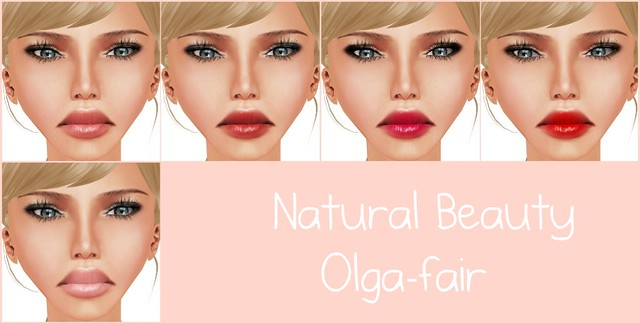 NEW SKIN:~Natural Beauty~ Olga-fair
