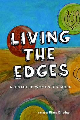Living the Edges book cover, with a white title on background of an abstract type painting with a road or path and floating spheres of colour