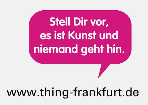 thing frankfurt postkarte 2008 Stell Dir vor es ist Kunst und niemand geht hin.