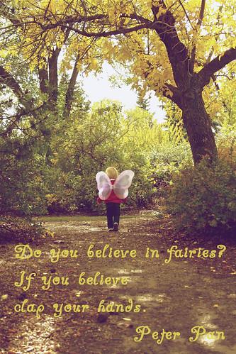Do you believe in fairies