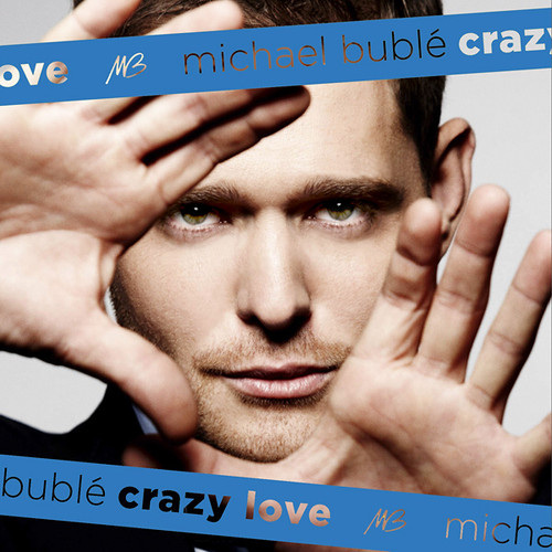 Michael Bublé Crazy Love (Deluxe Edition)