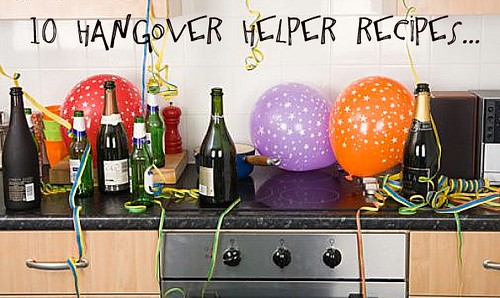 10 Hangover Helper Recipes...