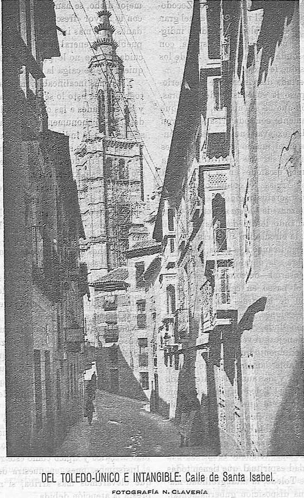Calle de Santa Isabel hacia 1927. Fotografía de Narciso Clavería publicada en julio de ese año en la Revista Toledo