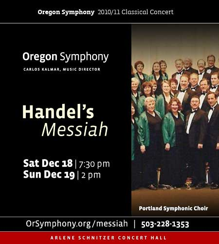 "The Oregon Symphony Presents Handel's Holiday Classic The ""Messiah"""