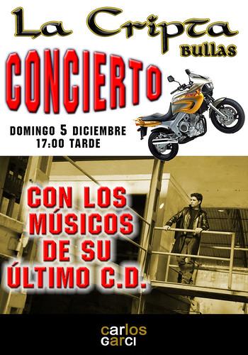 Cartel para la actuación de Carlos Garci el domingo 5 de diciembre de 2010 en La Cripta de Bullas (Murcia)