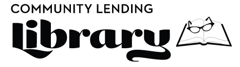 library logo: black and white text reads Community Lending Library. To the right of the text there is an open book with a pair of glasses on it.