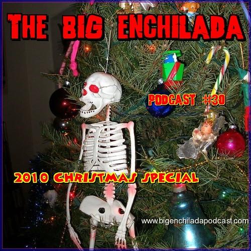 christmas podcast bigenchilada