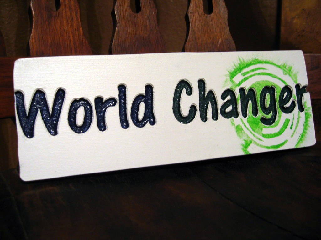 World Changer Sign - Reclaimed Wood, Carved, Hand Painted