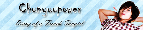 Chunyuu-power : diary of a French Fangirl