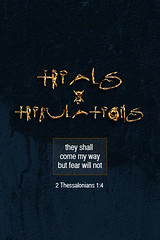 Trials and Tribulations