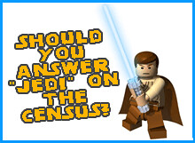 Should you answer Jedi on the census? Is Jedi a religion in the UK?