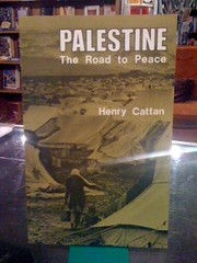 Palestine: The Road to Peace, Cattan, Henry