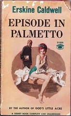 Episode in Palmetto (Calsidyrose) Tags: fiction sexy book paperback pulp erskinecaldwell ephemeravintagepaperfonttypefacedesignartillustrationgraphicpicnik