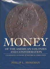 Mossman, Money of the American Colonies